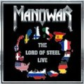 Manowar Lord of Steel Live