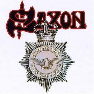 Saxon - Strong Arm of the Law (1980)