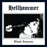 hellhammerbloodinsanitysingle