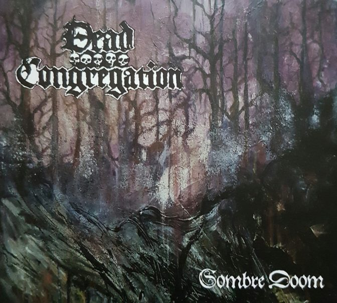 Dead Congregation – Sombre Doom EP