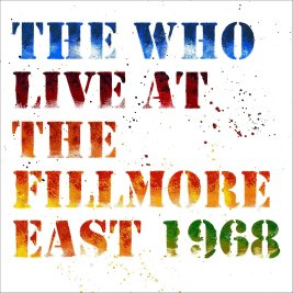 Who-Live-at-Fillmore-East-1968
